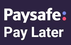 Paysafe Pay Later